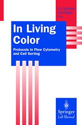 In Living Color  Protocols in Flow Cytometry and Cell Sorting